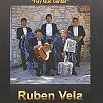 Ruben Vela Hay Que Cantar