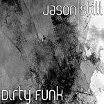 Jason Still Dirty Funk (Single)