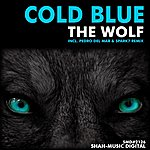 Cold Blue The Wolf (Remixes)