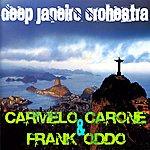 Carmelo Carone Deep Janeiro Orchestra
