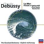 Cleveland Orchestra Debussy: Prélude À L'après midi D'un Faune/La Mer/Nocturnes. Ravel: Rapsodie Espagnole