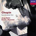 Jorge Bolet Chopin: Piano Concertos Nos.1 & 2