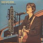 Dan Wilson Live At The Pantages