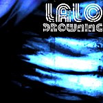 Lalo Drowning (Single)