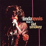 Linda Lewis Live In Old Smokey