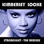 Kimberley Locke Strobelight - The Remixes
