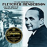 Bessie Smith Fletcher Henderson And The Birth Of Big Band Swing
