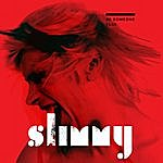 Slimmy Be Someone Else (Single)