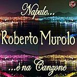 Roberto Murolo Napule È Na Canzone