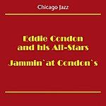 Eddie Condon Chicago Jazz (Eddie Condon And His All-Stars Jammin' At Condon's)