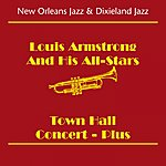 Louis Armstrong & His All-Stars New Orleans Jazz & Dixieland Jazz (Louis Armstrong And His All-Stars -Town Hall Concert - Plus)