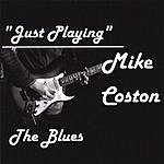 Mike Coston Just Playing