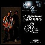 Danny Diamond Music Presenta A Danny Y Alex Blade