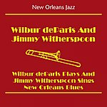 Wilbur De Paris New Orleans Jazz (Wilbur Deparis And Jimmy Witherspoon - Wilbur Deparis And Jimmy Witherspoon Sings New Orleans Blues)
