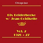 Bix Beiderbecke Chicago Jazz (Bix Beiderbecke, Volume 2 1926-27)