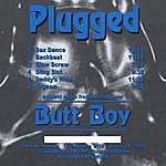 Butt Boy Plugged