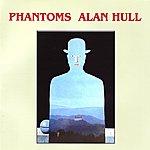 Alan Hull Phantoms (Remastered)