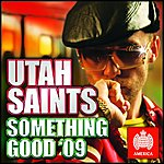 Utah Saints Something Good '09 (5-Track Maxi-Single)