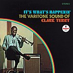 Clark Terry It's What's Happenin' - The Varitone Sound Of Clark Terry