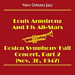 Louis Armstrong & His All-Stars New Orleans Jazz & Dixieland Jazz (Louis Armstrong And His All-Stars - Boston Symphony Hall Concert Part 2 (Nov. 30, 1947))