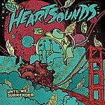 Heartsounds Until We Surrender