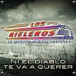 Los Rieleros Del Norte Ni El Diablo Te Va A Querer (2-Track Single)