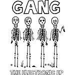 Gang The Electronic - Ep