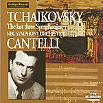 Guido Cantelli Peter Ilijc Tchaikovsky : The Last Three Symphonies
