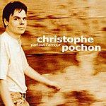 Christophe Pochon Partout L'amour