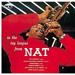 Nat Adderley To The Ivy League From Nat Adderley