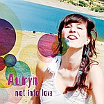 Auryn Not Into Love (Radio Edit)