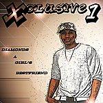 Xclusive Diamonds...a Girl's Bestfriend (Feat. Vannessa)(Single)