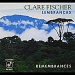 Clare Fischer Lembranças