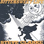 Steve Clarke Bittersweet Life