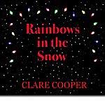 Clare Cooper Rainbows In The Snow