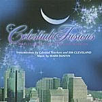 Jim Cleveland Celestial Fusions: Realities Of The Teaching Mission