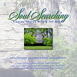 Jim Cleveland Soul Searching: Finding Truths Within The Quest
