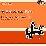 Ahmad Jamal Trio Chamber Jazz, Vol. 5 - Live At The Spotlite, Vol. 1