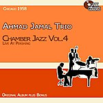 Ahmad Jamal Trio Chamber Jazz, Vol. 4 - Live At The Pershing