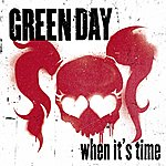 Green Day When It's Time (Single)