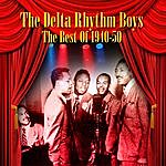 The Delta Rhythm Boys The Best Of 1940-50