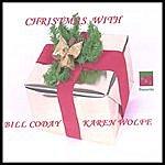 Bill Coday Christmas With Bill Coday & Karen Wolfe