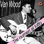 Peter Van Wood Tre Numeri Al Lotto
