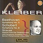 Erich Kleiber Ludwig Van Beethoven : Symphony No.5, Franz Schubert : Symphony No.8, Richard Strauss : Waltzes From 'der Rosenkavalier'