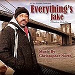 Christopher North Everything's Jake