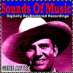 Gene Autry Sounds Of Music Presents Gene Autry