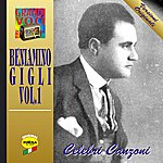 Beniamino Gigli Celebri Canzoni Vol.1