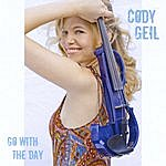 Cody Geil Go With The Day