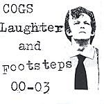 Cogs Laughter And Footsteps
