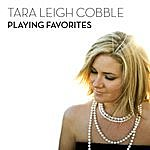 Tara Leigh Cobble Playing Favorites